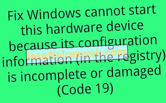 구성 정보가 불완전하거나 손상되어이 하드웨어 장치를 시작할 수없는 문제 수정 (코드 19)