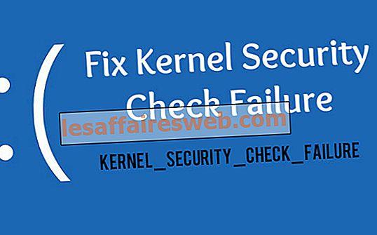 Perbaiki kegagalan pemeriksaan keamanan kernel (KERNEL_SECURITY_CHECK_FAILURE)