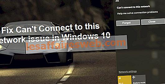 Fix Kan inte ansluta till det här nätverksproblemet i Windows 10