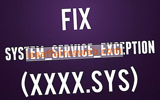 Perbaiki SYSTEM_SERVICE_EXCEPTION (xxxx.sys) Blue Screen of Death Errors