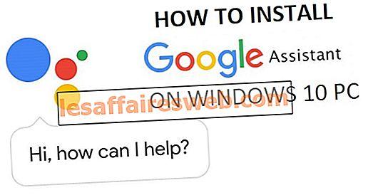 Cara Memasang Google Assistant pada Windows 10