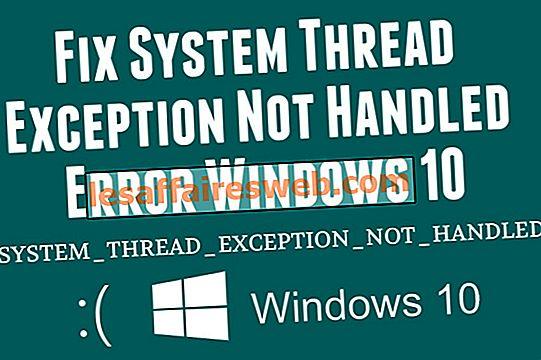 Perbaiki Kesalahan Utilitas Sistem Tidak Ditangani Kesalahan Windows 10