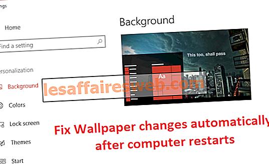 Correction automatique des changements de fond d'écran après le redémarrage de l'ordinateur
